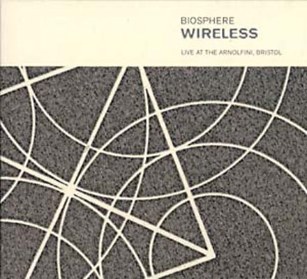 BIOSPHERE Wireless : Live At The Arnolfini, Bristol