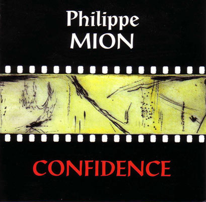 PHILIPPE MION : Confidence