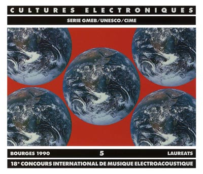 V.A. : CULTURES ELECTRONIQUES 5 - Laureats, Bourges 1990