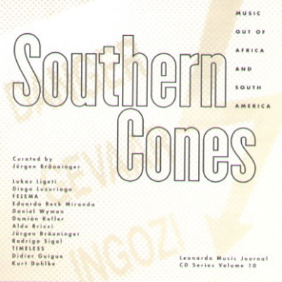 V.A. : Southern Cones - Music Out of Africa and South America