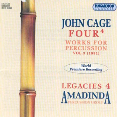 JOHN CAGE : Four4 - Works for Percussion, Vol. 3 (1991)