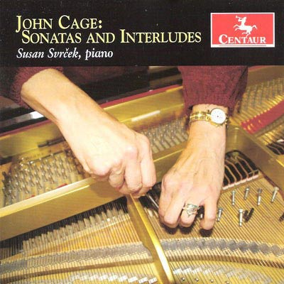 JOHN CAGE : Sonatas And Interludes