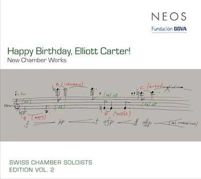 ELLIOTT CARTER : Happy Birthday Elliott Carter! - New Chamber Works