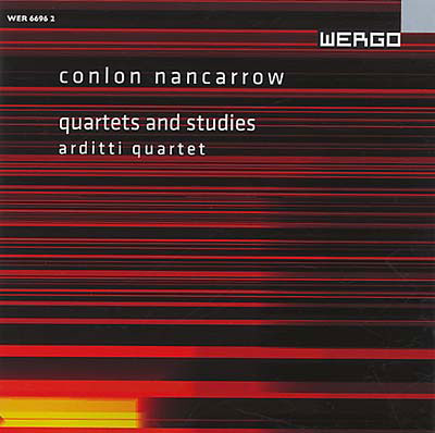 CONLON NANCARROW : Quartets and Studies - Arditti Quartet