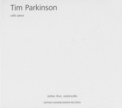 TIM PARKINSON : Cello Piece