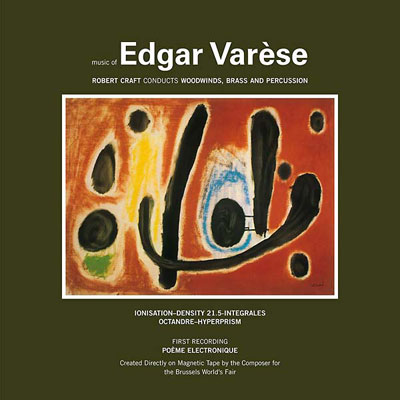 EDGAR VARESE : Music of Edgar Varèse Vol. 1