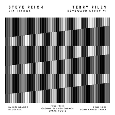 STEVE REICH / TERRY RILEY : Six Pianos / Keyboard Study #1