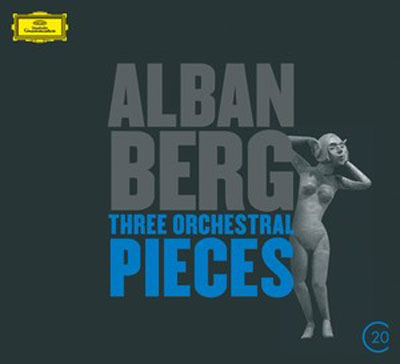 ALBAN BERG : Three Orchestral Pieces