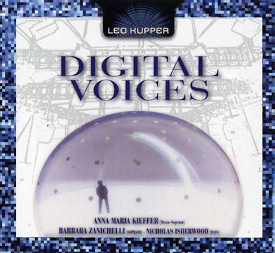 LEO KUPPER : Digital Voices
