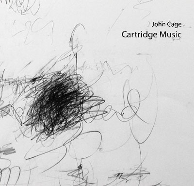 JOHN CAGE : Cartridge Music