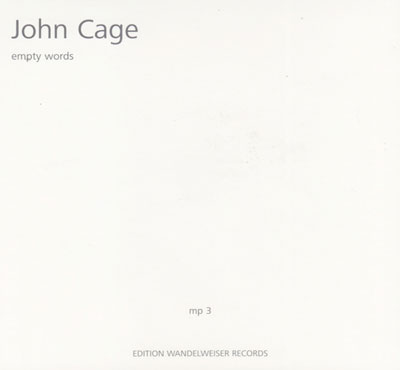 JOHN CAGE : Empty Words