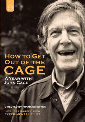 JOHN CAGE : How To Get Out Of The Cage