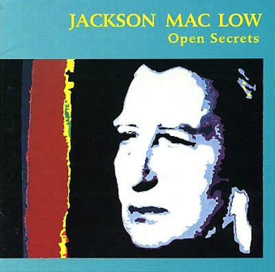 JACKSON MAC LOW : Open Secrets