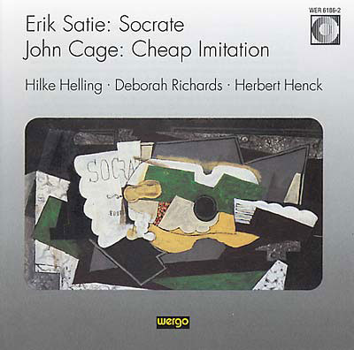 ERIK SATIE / JOHN CAGE : Socrote / Cheap Imitation