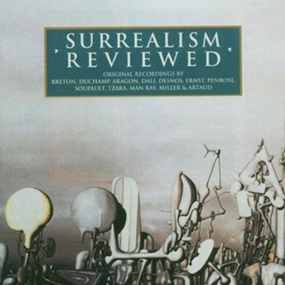 V.A. : Surrealism Reviewed 1929-1963