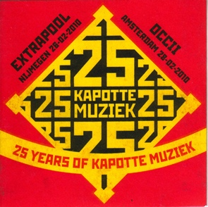 V.A. : 25 Years Of Kapotte Muziek