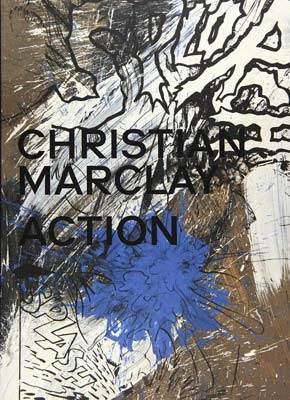 CHRISTIAN MARCLAY : Action