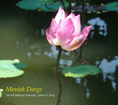 MONIEK DARGE : Sacred Balinese Soundies, Mauro's Song