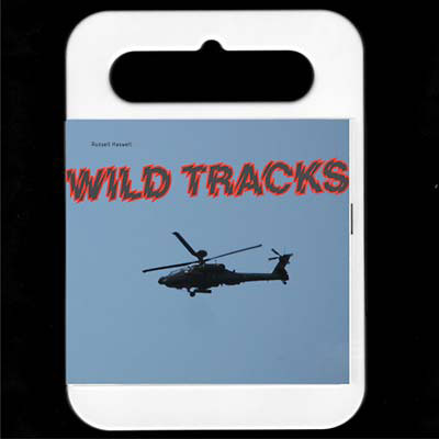 RUSSELL HASWELL : Wild Tracks