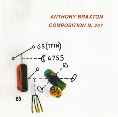 ANTHONY BRAXTON : Composition N. 247