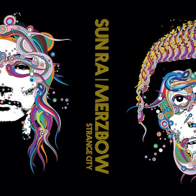 SUN RA / MERZBOW : Strange City