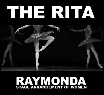 THE RITA : Raymonda (Stage Arrangement of Women)