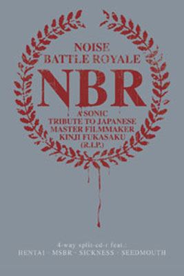 V.A. : Noise Battle Royale (A Sonic Tribute To Japanese Master Filmmaker Kinji Fukasaku)