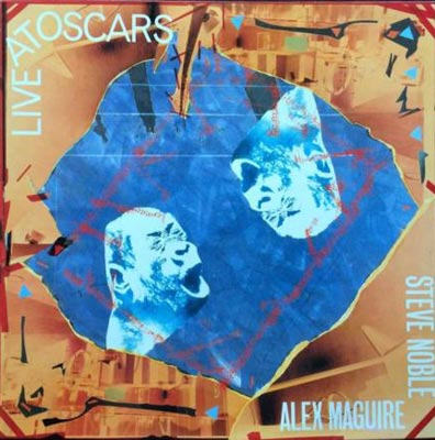 ALEX MAGUIRE / STEVE NOBLE : Live At Oscars