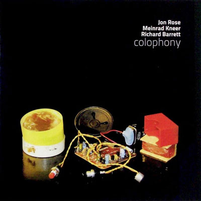 JON ROSE / MEINRAD KNEER / RICHARD BARRETT : Colophony