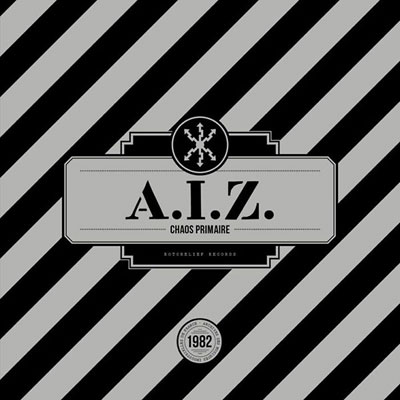 A.I.Z. : Chaos Primaire (Red Vinyl)