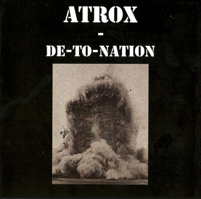ATROX : De-To-Nation