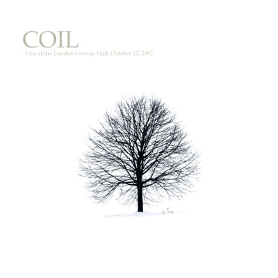 COIL : Live at the London Convay Hall, October 12, 2002