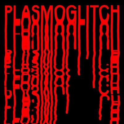 LE SYNDICAT + PHARMAKUSTIK : Plasmoglitch