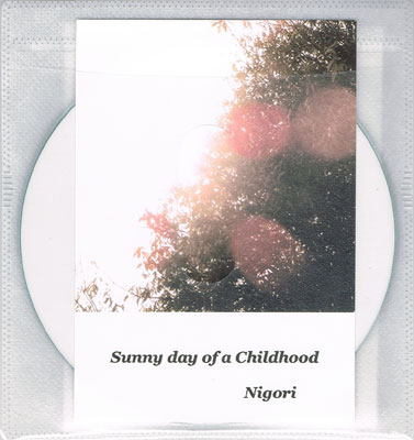 NIGORI : Sunny day of a Childhood
