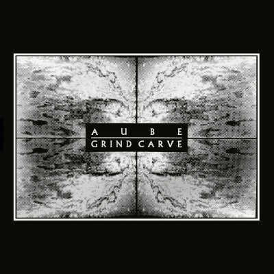 AUBE : Grind Carve