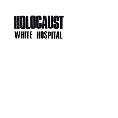 WHITE HOSPITAL : Holocaust