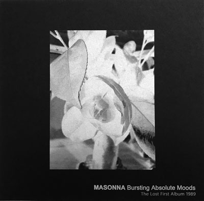 MASONNA : Bursting Absolute Moods
