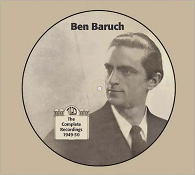 BEN BARUCH : The Complete Recordings 1949-50