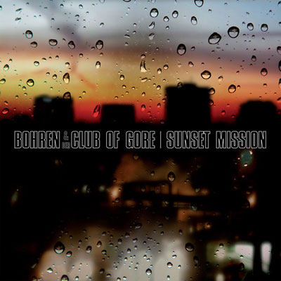 BOHREN & DER CLUB OF GORE : Sunset Mission