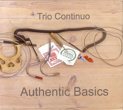 TRIO CONTINUO : Authentic Basics