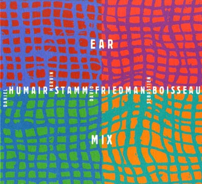 HUMAIR / STAMM / FRIEDMAN / BOISSEAU : Ear Mix