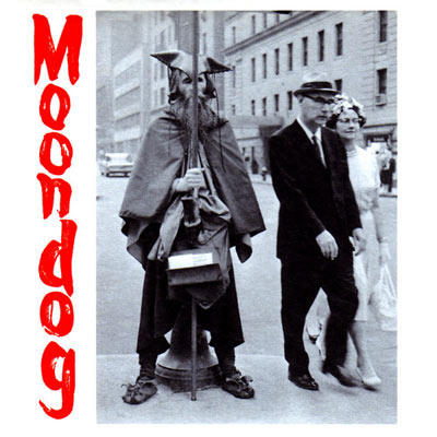 MOONDOG : The Viking Of Sixth Avenue