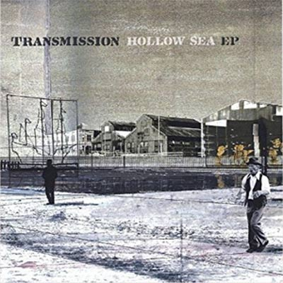 TRANSMISSION : Hollow Sea EP