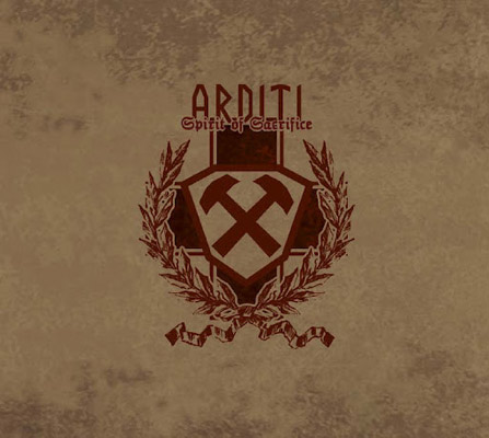 ARDITI : Spirit Of Sacrifice