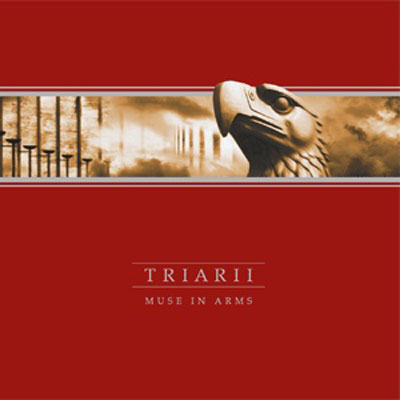 Triarii - Muse In Arms