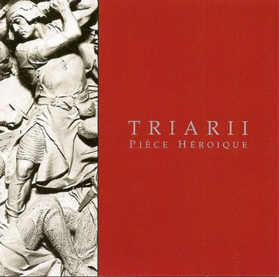 TRIARII : Piece Heroique