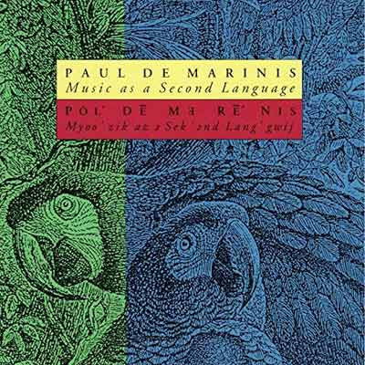 PAUL DE MARINIS : Music As A Second Language