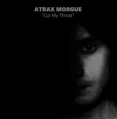 ATRAX MORGUE : Cut My Throat