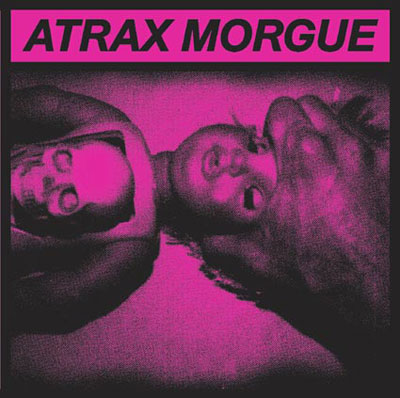 ATRAX MORGUE : Sickness Report / Slush Of A Maniac