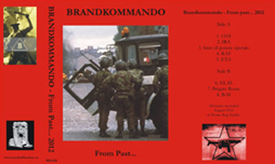 BRANDKOMMANDO : From Past...